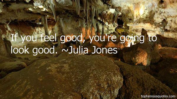 Julia Jones Quotes