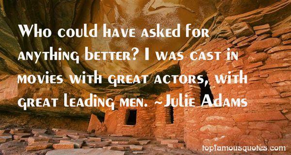 Julie Adams Quotes