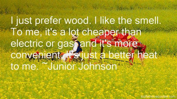 Junior Johnson Quotes