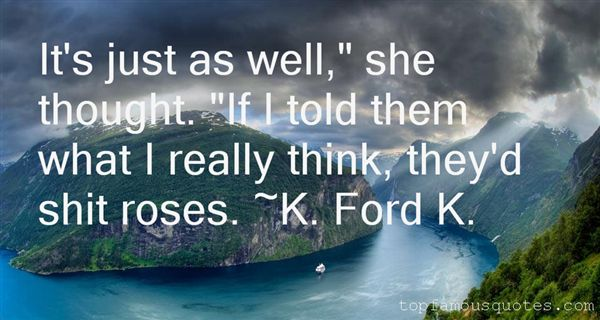 K. Ford K. Quotes