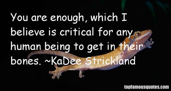 KaDee Strickland Quotes
