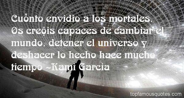 Kami Garcia Quotes