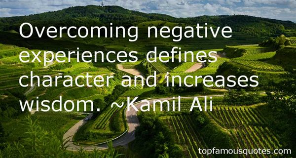 Kamil Ali Quotes