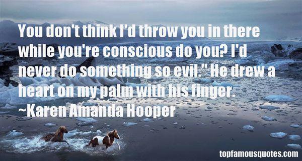 Karen Amanda Hooper Quotes