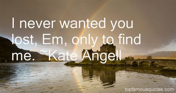 Kate Angell Quotes