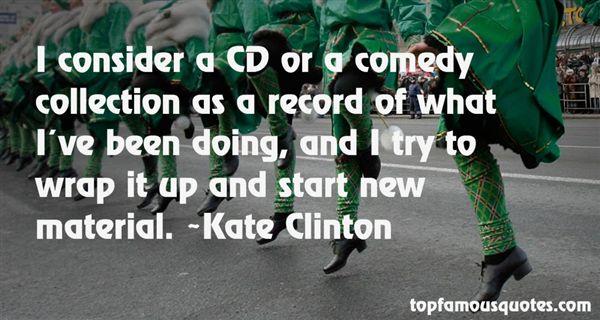 Kate Clinton Quotes