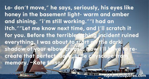 Kate Ellison Quotes