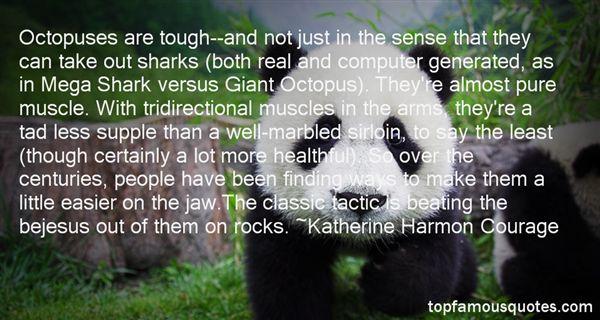 Katherine Harmon Courage Quotes