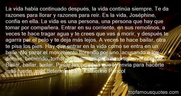 Katherine Pancol Quotes