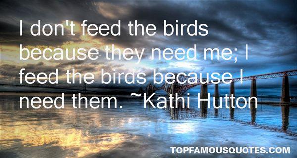 Kathi Hutton Quotes