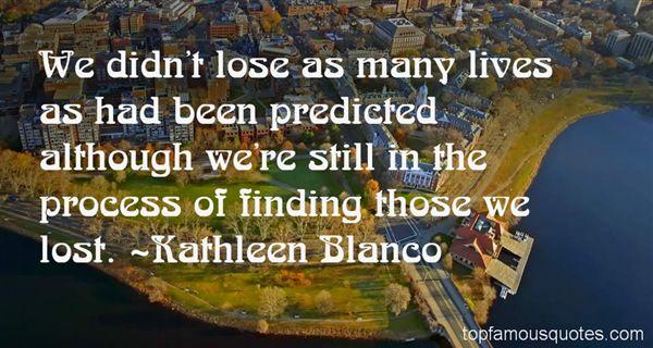 Kathleen Blanco Quotes