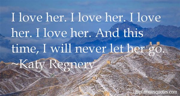 Katy Regnery Quotes