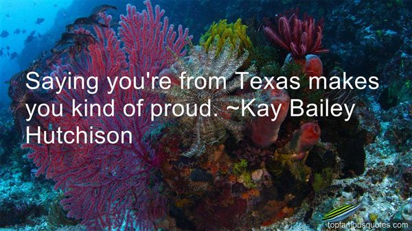 Kay Bailey Hutchison Quotes
