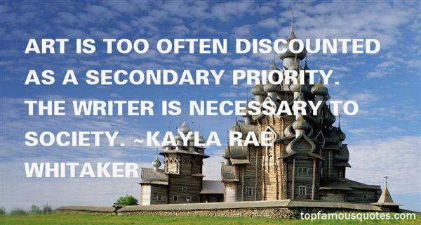 Kayla Rae Whitaker Quotes