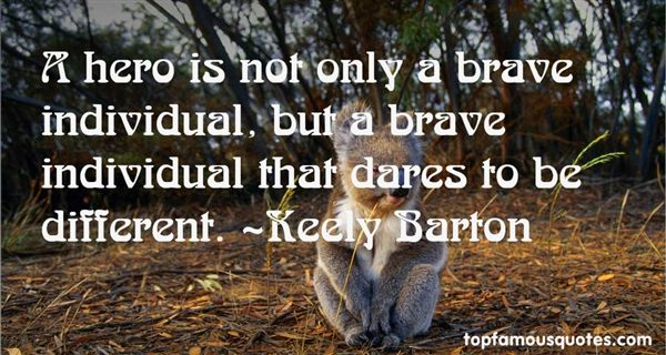 Keely Barton Quotes