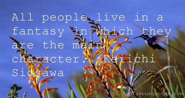 Keiichi Sigsawa Quotes