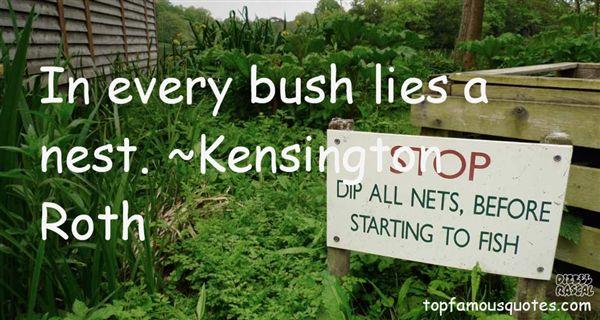 Kensington Roth Quotes