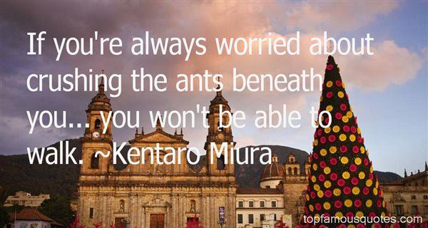 Kentaro Miura Quotes