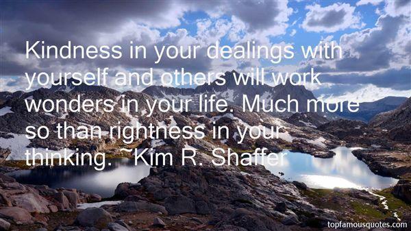 Kim R. Shaffer Quotes