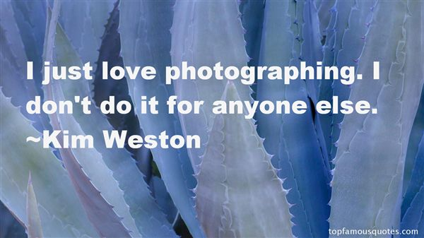 Kim Weston Quotes