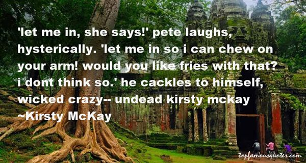Kirsty McKay Quotes