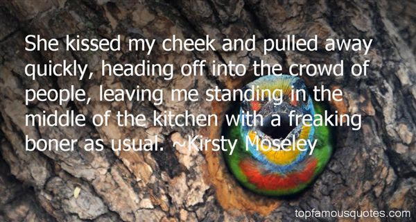 Kirsty Moseley Quotes