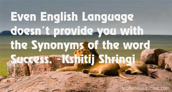 Kshitij Shringi Quotes
