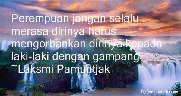 Laksmi Pamuntjak Quotes