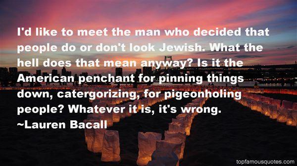 Lauren Bacall Quotes