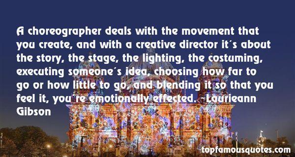 Laurieann Gibson Quotes