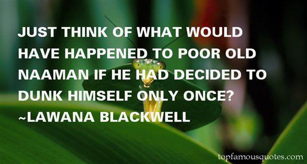 Lawana Blackwell Quotes
