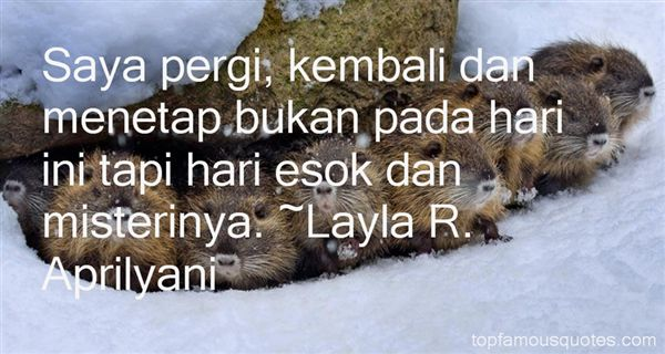 Layla R. Aprilyani Quotes