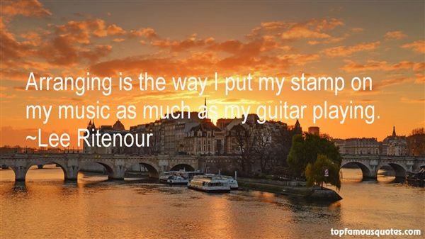 Lee Ritenour Quotes