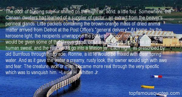 Leslie H. Whitten Jr. Quotes