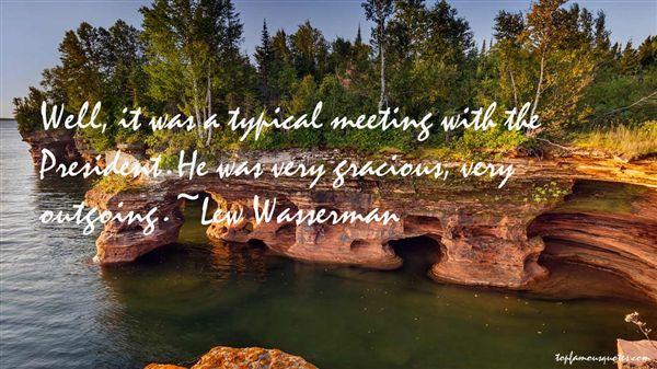 Lew Wasserman Quotes