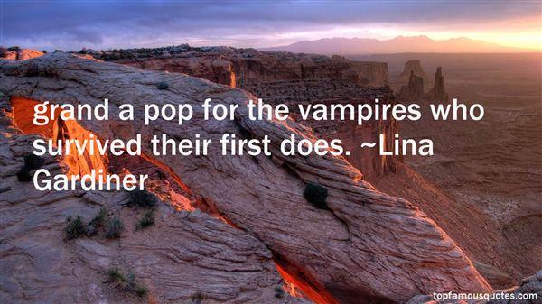 Lina Gardiner Quotes