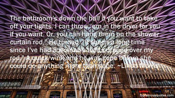 Linda Morris Quotes