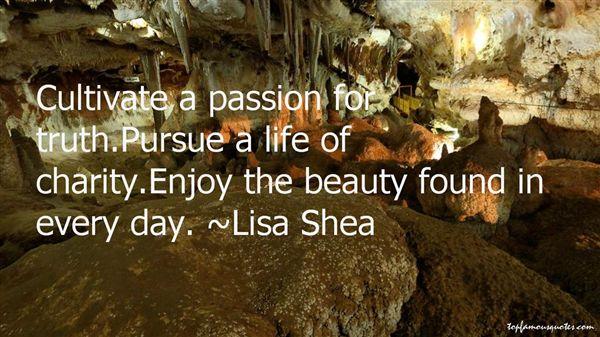 Lisa Shea Quotes