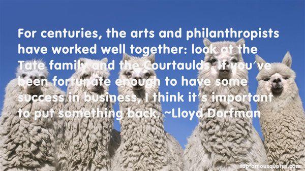 Lloyd Dorfman Quotes