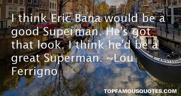 Lou Ferrigno Quotes