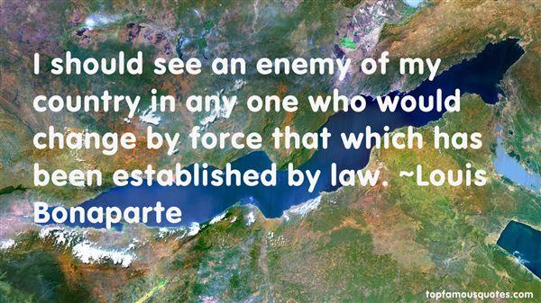 Louis Bonaparte Quotes