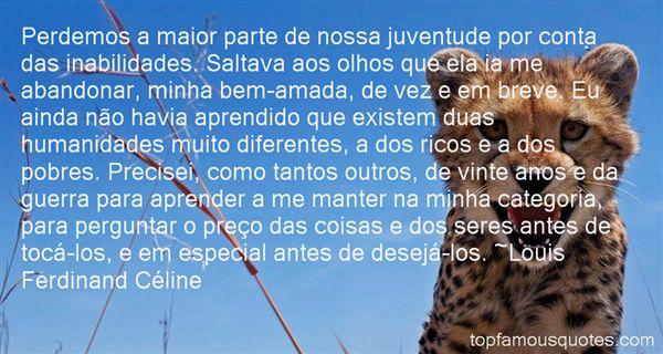 Louis Ferdinand Céline Quotes