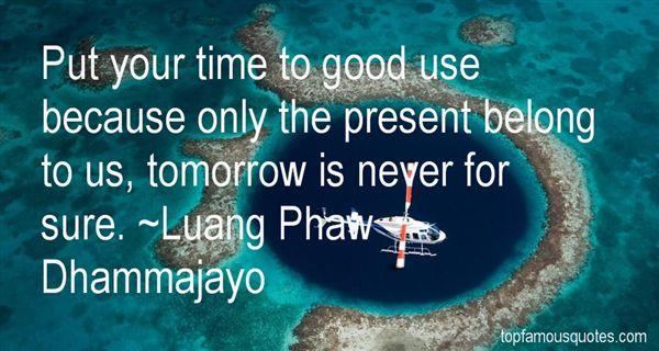 Luang Phaw Dhammajayo Quotes