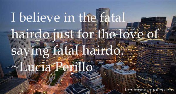 Lucia Perillo Quotes