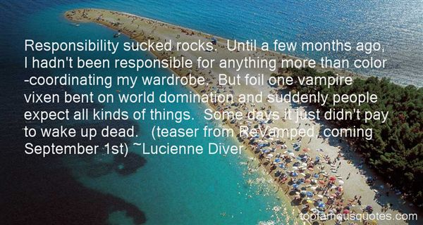 Lucienne Diver Quotes