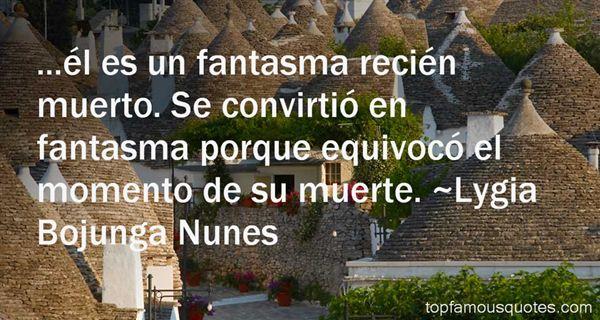 Lygia Bojunga Nunes Quotes