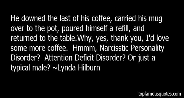 Lynda Hilburn Quotes