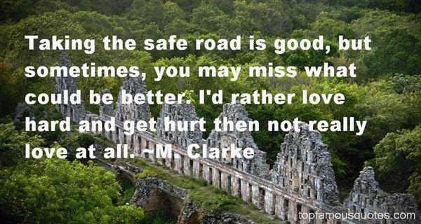 M. Clarke Quotes