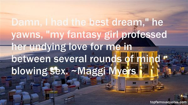 Maggi Myers Quotes