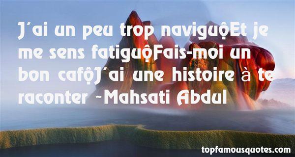Mahsati Abdul Quotes